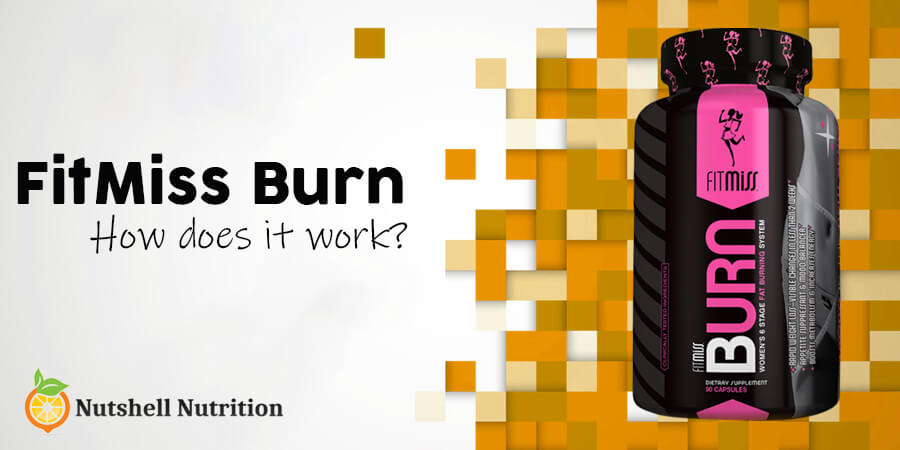 How Does FitMiss Burn Work