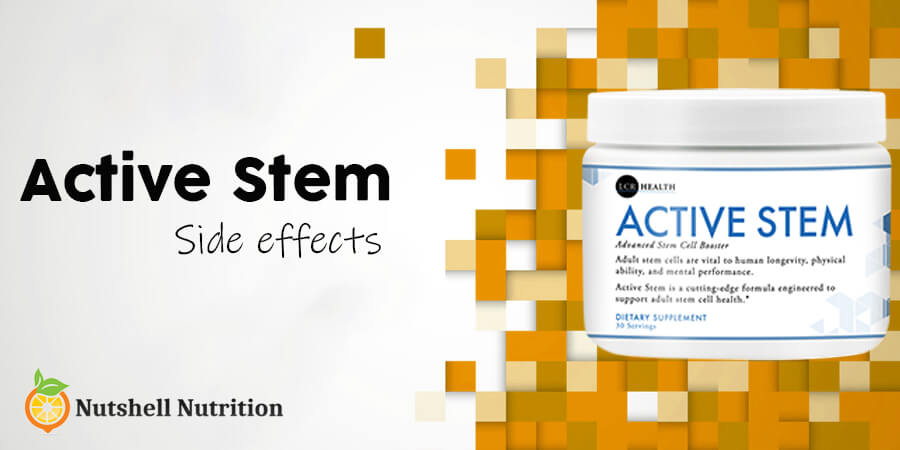 Active Stem side effects