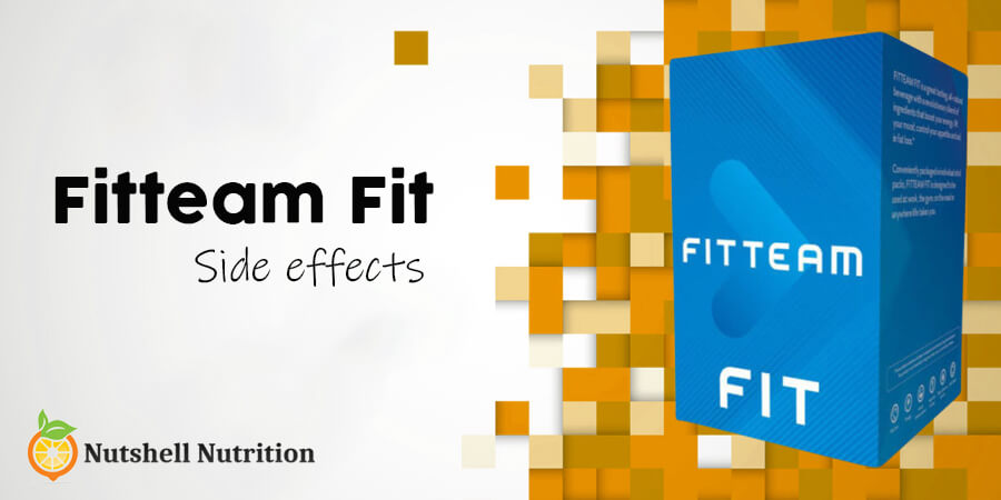 Fitteam Fit Side Effects