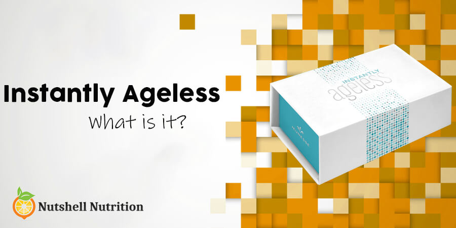 Instantly Ageless Review 2019 Does It Work