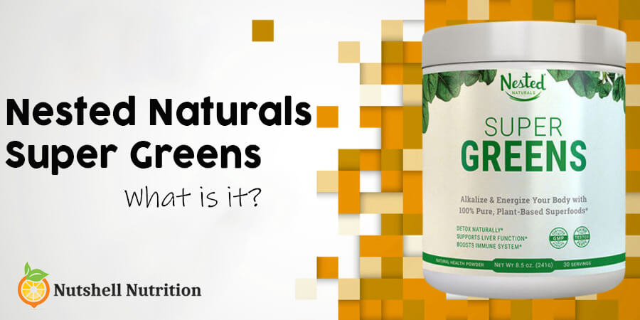what is Nested Naturals Super Greens