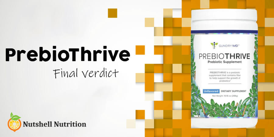 PrebioThrive Review: Final Words