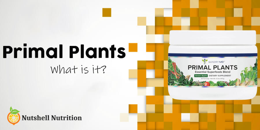 what is Primal Plants
