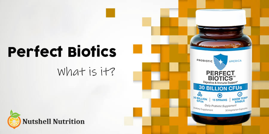 what is Perfect Biotics
