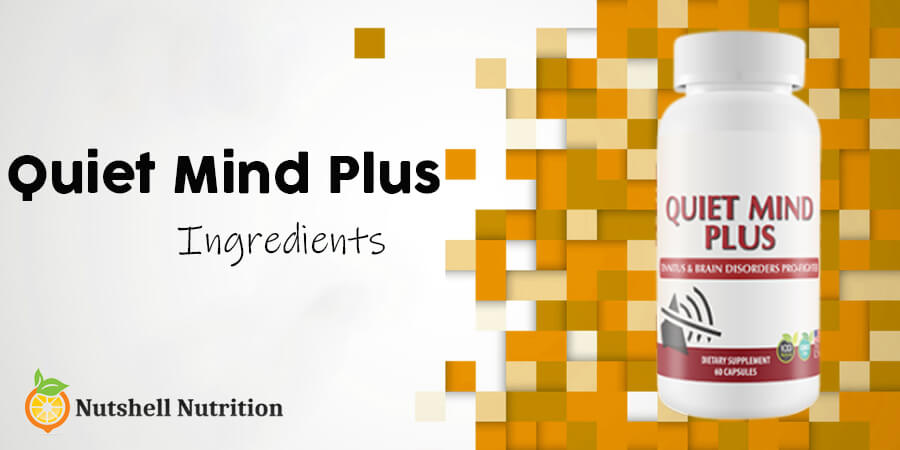 Quiet Mind Plus ingredients