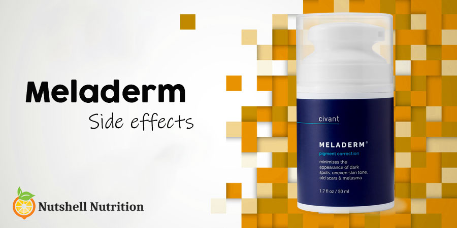 Meladerm Side Effects