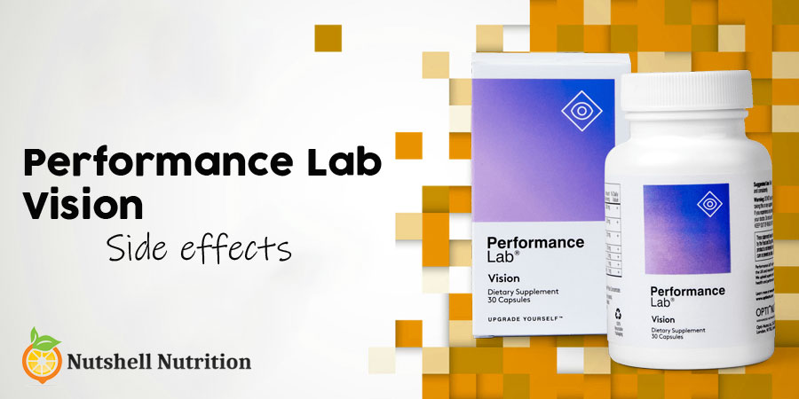 Performance Lab Vision Side Effects