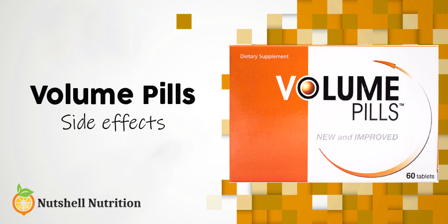 Volume Pills Side Effects