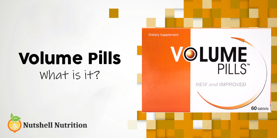 What Is Volume Pills