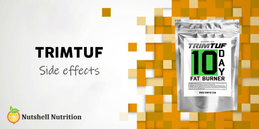 Trimtuf Side Effects